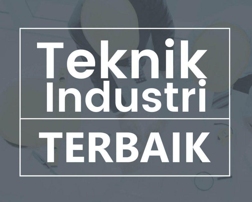 teknik industri terbaik di indonesia