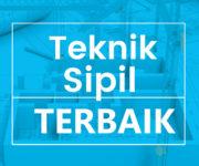 teknik sipil terbaik di indonesia