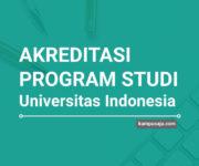 Akreditasi Program Studi UI Universitas Indonesia Depok - Jurusan di UI