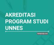 Akreditasi Program Studi UNNES Universitas Negeri Semarang - Jurusan di UNNES