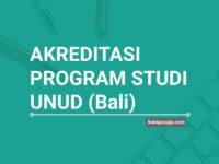 Akreditasi Program Studi UNUD Universitas Udayana Bali - Jurusan di UNUD
