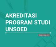 Akreditasi Program Studi UNSOED Universitas Jenderal Soedirman Purwokerto - Jurusan di UNSOED