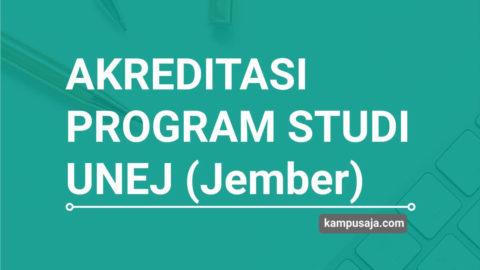 Akreditasi Program Studi UNEJ Universitas Jember - Jurusan di UNEJ