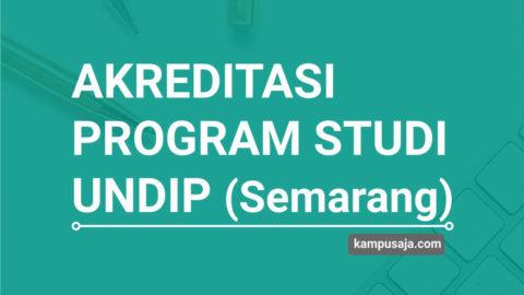 Akreditasi Program Studi UNDIP Universitas Diponegoro Semarang - Jurusan di UNDIP
