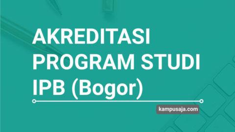 Akreditasi Program Studi IPB Institut Pertanian Bogor - Jurusan di IPB