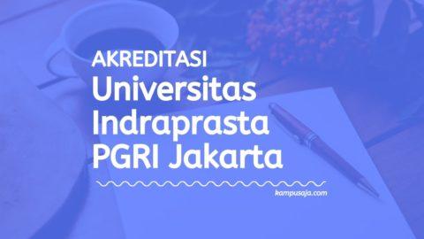 Akreditasi Program Studi UNINDRA Jakarta - Universitas Indraprasta PGRI