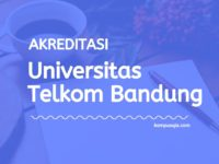 Akreditasi Program Studi Universitas Telkom Bandung