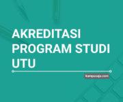 Akreditasi Program Studi UTU Universitas Teuku Umar - Jurusan di UTU