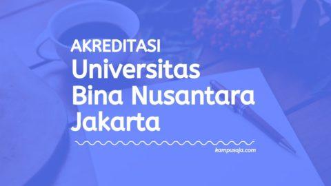 Akreditasi Program Studi BINUS Jakarta - Universitas Bina Nusantara