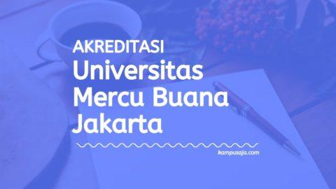 Akreditasi Program Studi Universitas Mercu Buana Jakarta