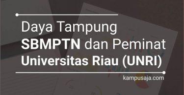 Daya Tampung SBMPTN UNRI dan Peminat UNRI Universitas Riau