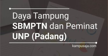 Daya Tampung SBMPTN UNP dan Peminat UNP Padang