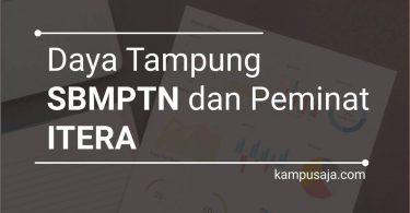 Daya Tampung dan Peminat SBMPTN ITERA Institut Teknologi Sumatera