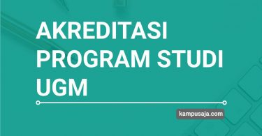 Akreditasi Program Studi UGM - Jurusan Universitas Gadjah Mada Yogyakarta