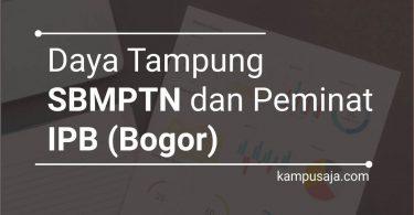 Daya Tampung dan Peminat SBMPTN IPB Institut Pertanian Bogor