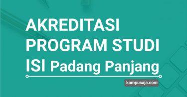Akreditasi Program Studi ISI Padang Panjang - Jurusan di ISI