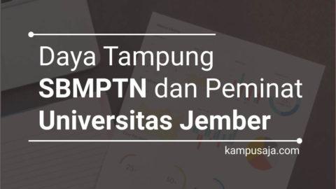 Daya Tampung dan Peminat SBMPTN UNEJ Universitas Jember