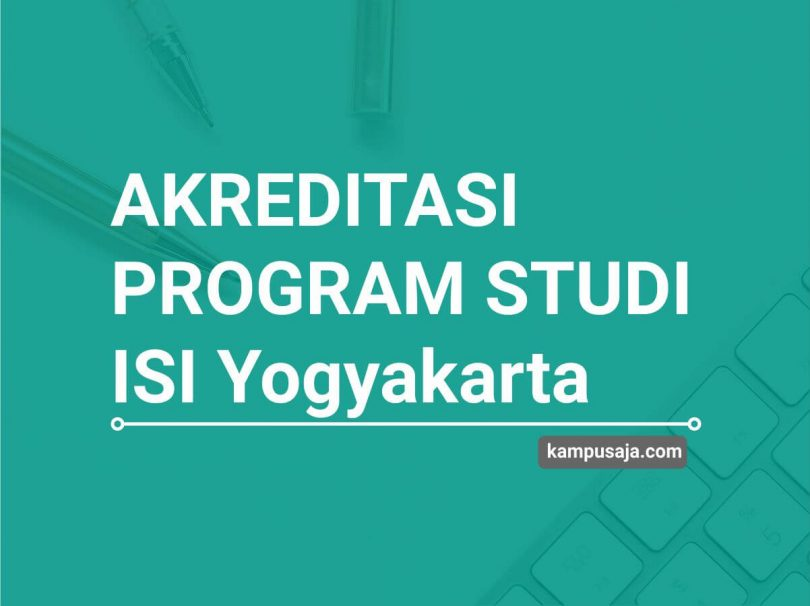 Akreditasi Program Studi ISI Yogyakarta - Jurusan di ISI Yogyakarta