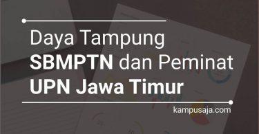 Daya Tampung dan Peminat SBMPTN UPN Jatim