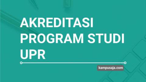 Akreditasi Program Studi UPR Universitas Palangka Raya - Jurusan di UPR