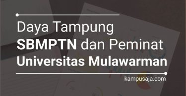 Daya Tampung dan Peminat SBMPTN UNMUL Universitas Mulawarman Samarinda