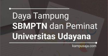 Daya Tampung dan Peminat SBMPTN UNUD Universitas Udayana Bali