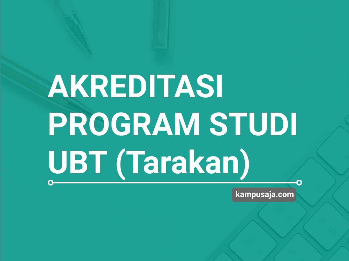Akreditasi Program Studi UBT Universitas Bornoe Tarakan - Jurusan di UBT