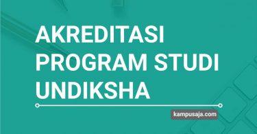 Akreditasi Program Studi UNDIKSHA Universitas Pendidikan Ganesha Bali - Jurusan di UNDIKSHA