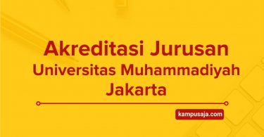 Akreditasi Jurusan UMJ Universitas Muhammadiyah Jakarta - Program Studi Terbaru