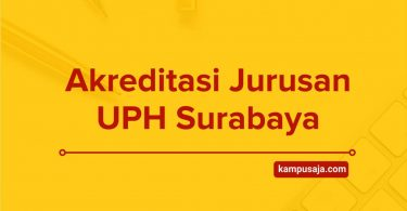 Akreditasi Jurusan UPH Surabaya - Program Studi di Universitas Pelita Harapan