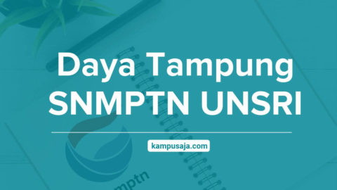 Daya Tampung SNMPTN UNSRI Universitas Sriwijaya Palembang