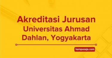 Akreditasi Jurusan UAD Yogyakarta - Universitas Ahmad Dahlan