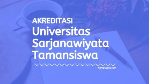 Akreditasi Program Studi UST Yogyakart - Universitas Sarjanawiyata Tamansiswa