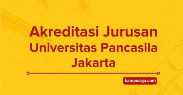 Akreditasi Jurusan Universitas Pancasila Jakarta
