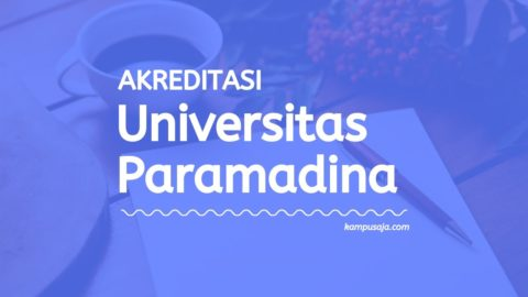 Akreditasi Program Studi Universitas Paramadina Jakarta