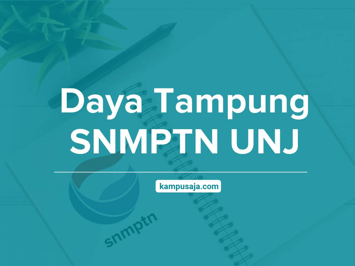 Daya Tampung SNMPTN UNJ Universitas Negeri Jakarta