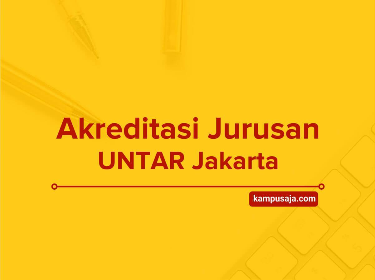 Akreditasi Jurusan UNTAR Jakarta - Universitas Tarumanagara