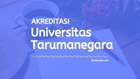 Akreditasi Program Studi UNTAR Jakarta - Universitas Tarumanegara