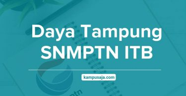 Daya Tampung SNMPTN ITB Institut Teknologi Bandung