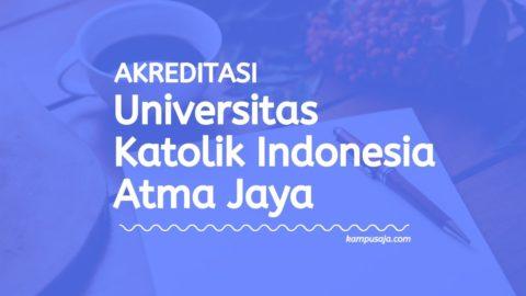Akreditasi Program Studi UNIKA Atma Jaya Jakarta - Universitas Katolik Indonesia Atma Jaya