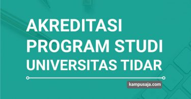 Akreditasi Program Studi UNTIDAR Universitas Tidar Magelang - Jurusan di UNTIDAR