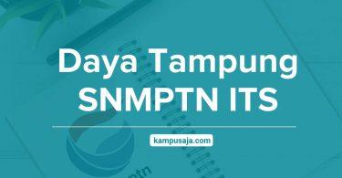 Daya Tampung SNMPTN ITS Institut Teknologi Sepuluh Nopember Surabaya
