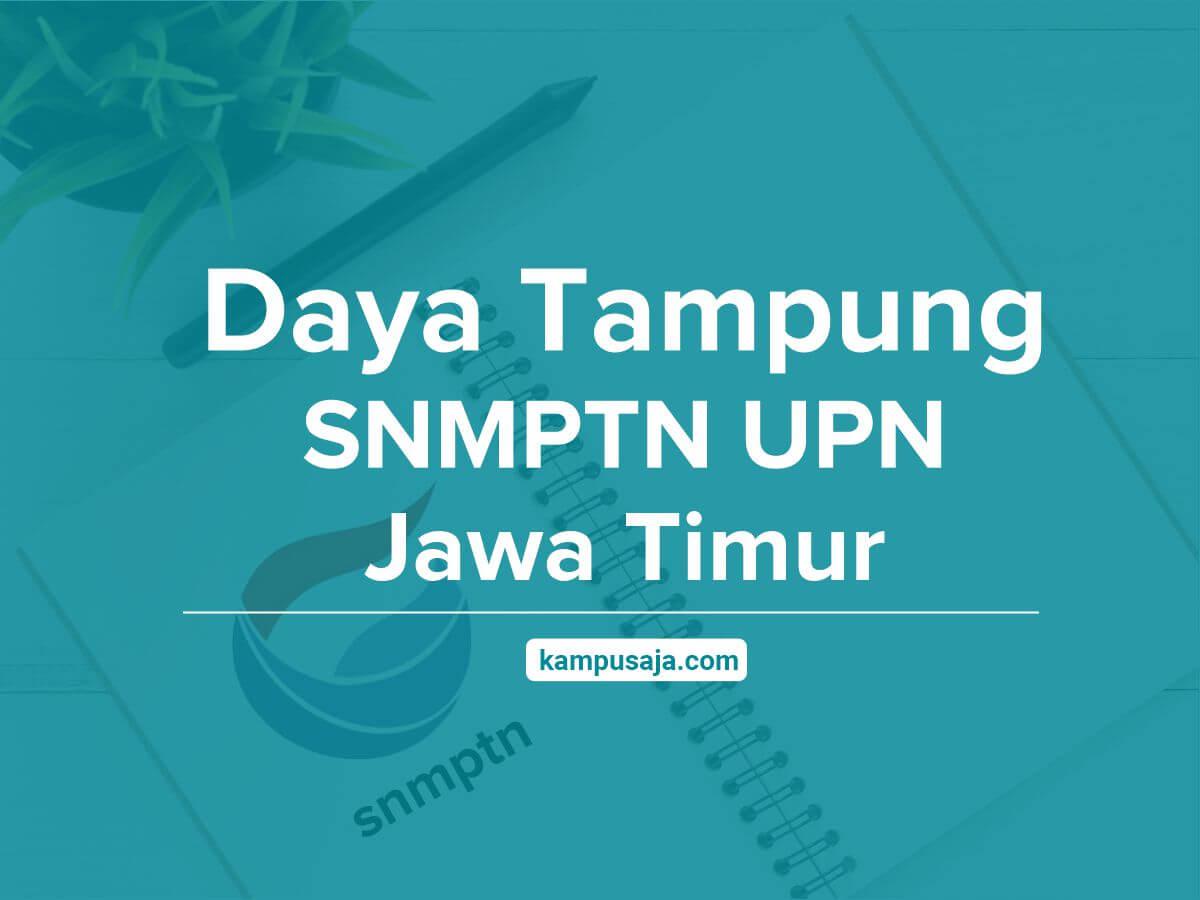 Daya Tampung SNMPTN UPN Jatim Jawa Timur