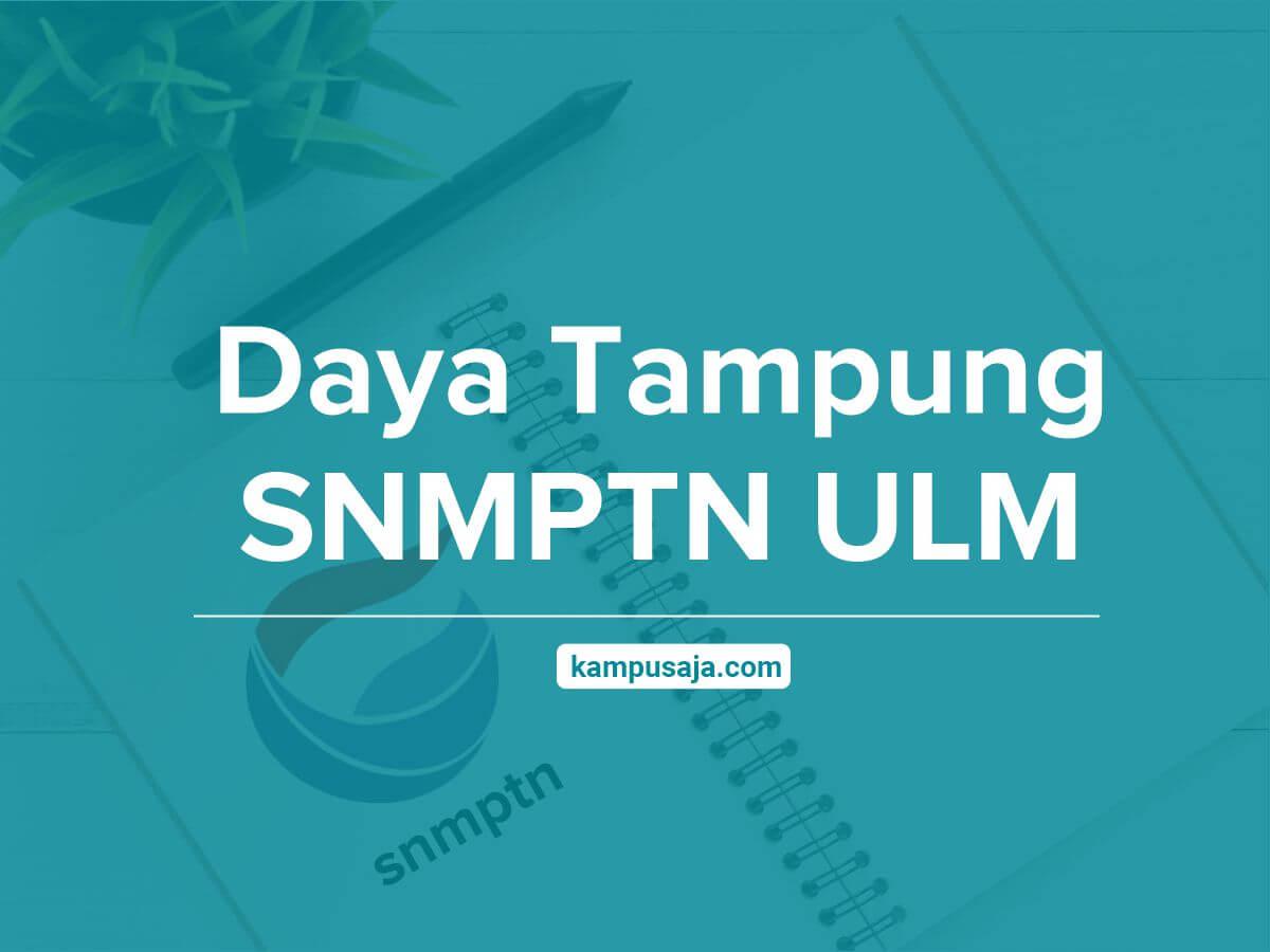 Daya Tampung SNMPTN ULM Universitas Lambung Mangkurat Banjarmasin
