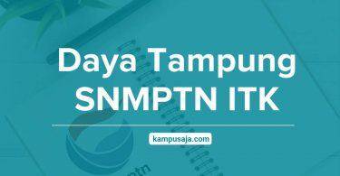 Daya Tampung SNMPTN ITK Institut Teknologi Kalimantan Balikpapan