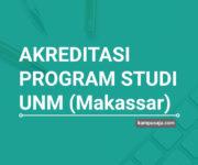Akreditasi Program Studi UNM Universitas Negeri Makassar - Jurusan di UNM