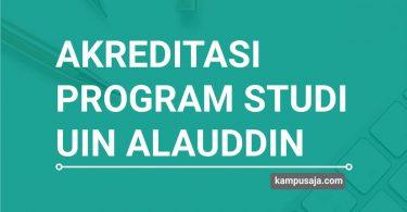 Akreditasi Program Studi UIN Alauddin Makassar - Jurusan di UIN Makassar