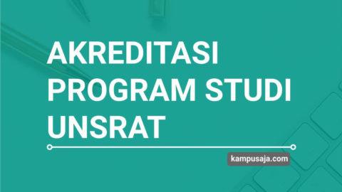 Akreditasi Program Studi UNSRAT Universitas Sam Ratulangi Manado - Jurusan di UNSRAT