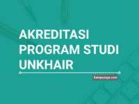 Akreditasi Program Studi UNKHAIR Universitas Khairun Ternate - Jurusan di UNKHAIR