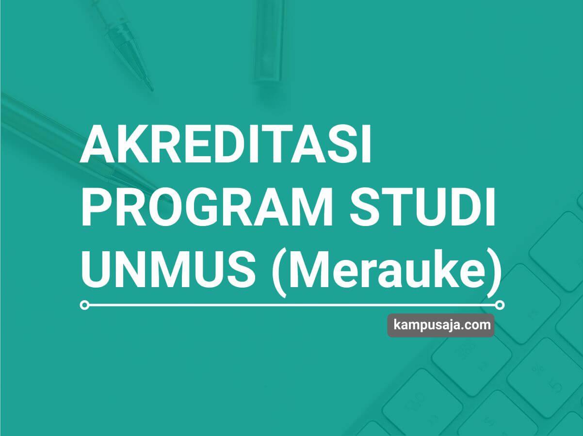 Akreditasi Program Studi UNMUS Universitas Musamus Merauke - Jurusan di UNMUS